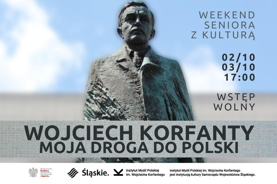 pomnik Wojciecha Korfantego z niebem w tle, z przodu napisy zapraszające na wydarzenie